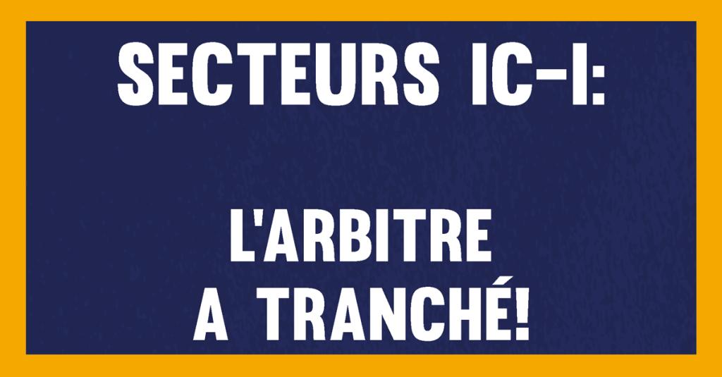 Secteur IC-I : L'arbitre a tranché